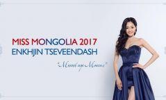 """""""Дэлхийн мисс-2017""""-д  мисс Ц.Энхжин  """"Жалам хар"""" бүжгээр гоцолно"""